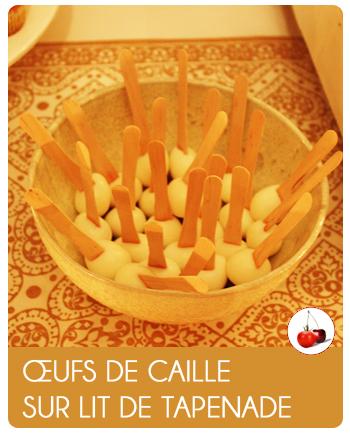 Ufs de caille sur lit de tapenade for Cailles sur canape