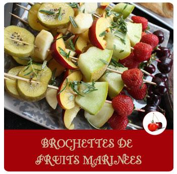 Brochettes de fruits marinées