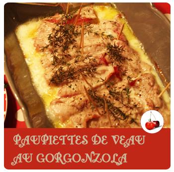 Paupiettes de veau gorgonzola   Une recette au fromage