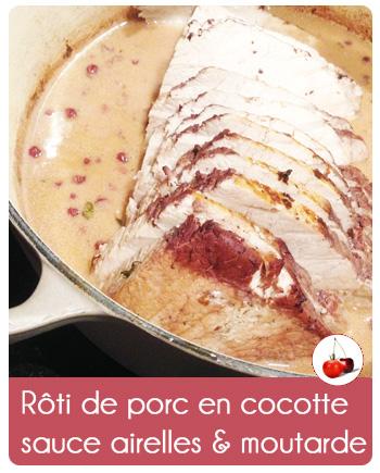 Rôti de porc en cocotte sauce airelles et moutarde