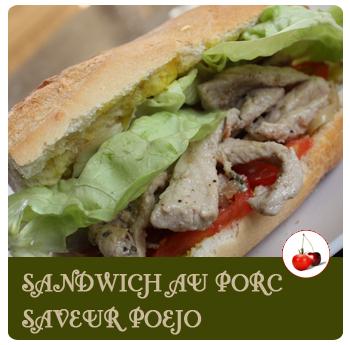 Sandwich au porc saveur Poejo