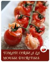 tomate cerise à la mousse d'écrevisse