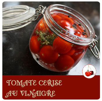 Tomate cerise au vinaigre, façon pickels…