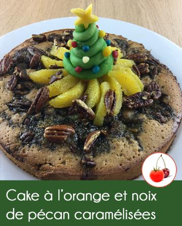 Cake à l'orange et noix de pécan caramélisées