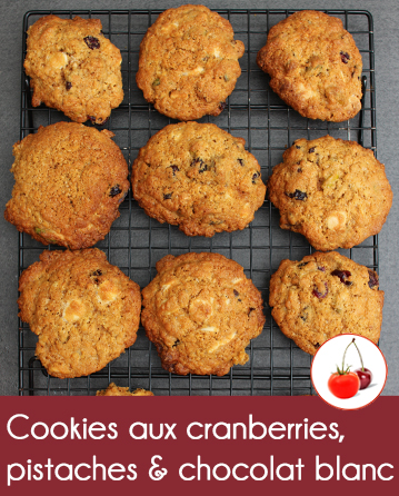 Cookies aux cranberries, pistaches et chocolat blanc